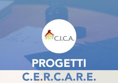 Progetto C.E.R.C.A.R.E.