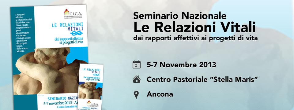Seminario Nazionale 5-7 Novembre 2013 – Le Relazioni Vitali