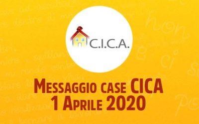 Messaggio case CICA – 1 Aprile 2020